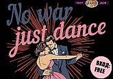No war Jast Dance