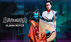 Uliana Royce - Sayounara