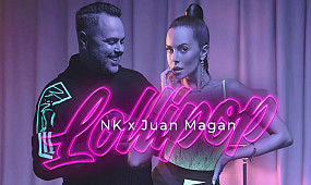 NK x Juan Magan - Lollipop (Official Video)