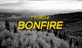 TVORCHI - Bonfire (LYRIC VIDEO)