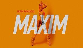 Misha Romanova — Maxim [Премьера песни]