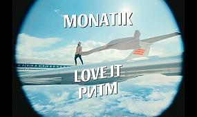 MONATIK — Love It ритм (Official video) 0+