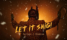 PATSYKI Z FRANEKA [PZF] - Let it snig - (Official Video)